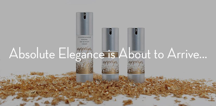 """Appriya Skincare Product Bundle with Overlaying Text """"Absolute Elegance is About to Arrive"""""""